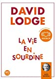 Vie en sourdine (La ) : [enregistrement sonore] | Lodge, David. Auteur