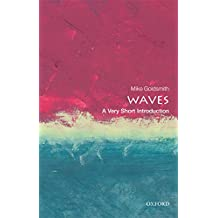 Waves: A Very Short Introduction (Very Short Introductions) (English Edition)