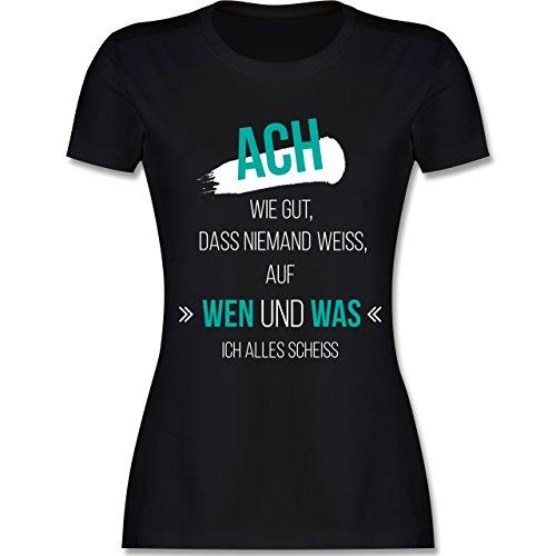 Statement Shirts - ACH wie gut, DASS niemand weiß - M - Schwarz - L191 - Damen Tshirt und Frauen T-Shirt