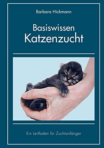 Basiswissen Katzenzucht: Ein Leitfaden für Zuchtanfänger -