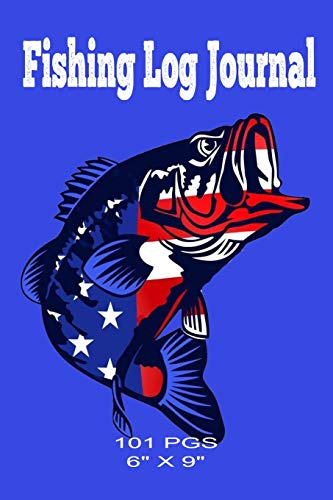 Fishing Log Journal: 6 x 9 Fishing Log Book For The Serious Fisherman -