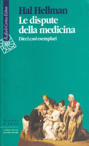 le-dispute-della-medicina-dieci-casi-esemplari