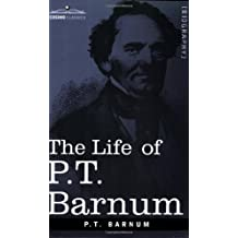 The Life of P.T. Barnum by P. T. Barnum (2004-09-01)