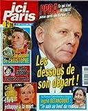 ICI PARIS N? 3289 du 15-07-2008 koh lanta - exclusif - le drame de christophe affaire gregory - l'enquete rouverte l'ile de la tentation - celine geraud elle a echappe a la mort ppda ce qui s'est vraiment passe apres son dernier jt... les dessous de son depart la franco colombienne a craque ingrid betancourt je suis au bout du rouleau