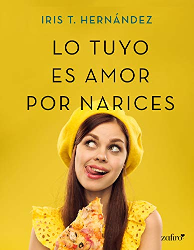 Lo tuyo es amor por narices (Volumen independiente)