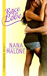 Race For Love (The Donovans) (Volume 3) by Nana Malone (2015-07-11)