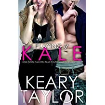 [(Playing It Kale)] [By (author) Keary Taylor] published on (January, 2015)