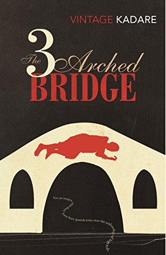 The Three-Arched Bridge (Vintage Classics)