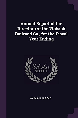 Annual Report of the Directors of the Wabash Railroad Co., for the Fiscal Year Ending por Wabash Railroad