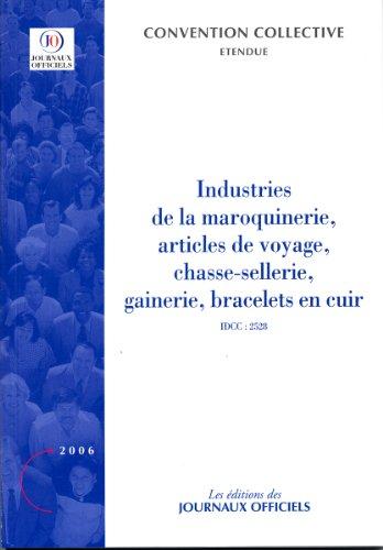 Industrie de la maroquinerie, articles de voyage, chasse-sellerie, gainerie, bracelets en cuir - Brochure 3157 - IDCC:2528 par Journaux officiels (DJO)