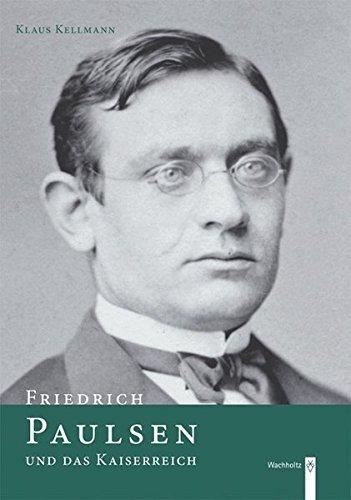 Friedrich Paulsen und das Kaiserreich (Friedrich Paulsen)