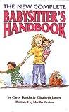 [( The New Complete Babysitter's Handbook By Barkin, Carol ( Author ) Paperback Mar - 1995)] Paperback