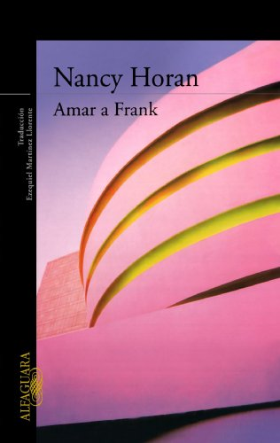 Amar a Frank/ Loving Frank