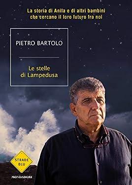 Le stelle di Lampedusa: La storia di Anila e di altri bambini che cercano il loro futuro fra noi