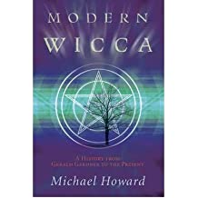 [ MODERN WICCA: A HISTORY FROM GERALD GARDNER TO THE PRESENT ] BY Howard, Michael ( Author ) Jan - 2010 [ Paperback ]