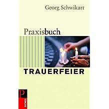 Praxisbuch Trauerfeier