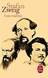 Trois maîtres (Littérature & Documents t. 13628)
