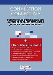 3004. Combustibles solides, liquides, gazeux et produits petroliers (négoce et distribution des) Convention collective