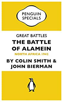 Alamein: War Without Hate by [Smith, Colin, Bierman, John]