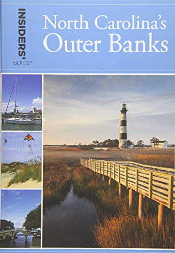 Insiders' Guide to North Carolina's Outer Banks (Insiders' GuideBanks)