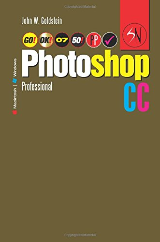 Photoshop CC Professional 07 (Macintosh/Windows): Buy this book, get a job!: Volume 7 (Photoshop Professional)