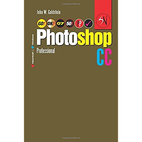 Photoshop CC Professional 07 (Macintosh/Windows): Buy this book, get a job!: Volume 7 (Photoshop