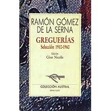 Greguerías. Selección, 1910-1960 (Narrativa)