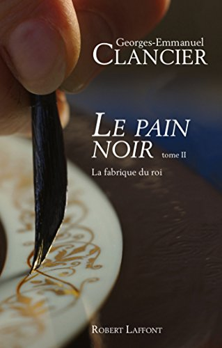 Le Pain noir - Tome 2 (French Edition)