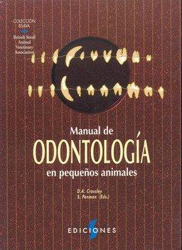 Bsava Manual De Odontologia Pequenos Animales por Crossley