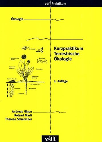 Kurzpraktikum Terrestrische Ökologie (vdf Praktikum)