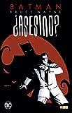 Batman: Bruce Wayne ¿asesino? (O.C.): Batman: Bruce Wayne ¿asesino? vol. 01 (de 3)