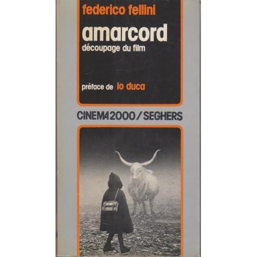 Amarcord : Découpage du film (Cinéma 2000)