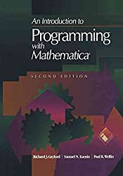 [(An Introduction to Programming with Mathematica)] [By (author) Richard J. Gaylord ] published on (September, 2011)