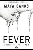 Fever: À Fleur de peau, T2