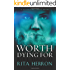 Worth Dying For (A Slaughter Creek Novel Book 3) (English Edition)