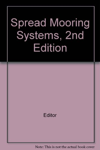 Spread Mooring Systems, 2nd Edition -