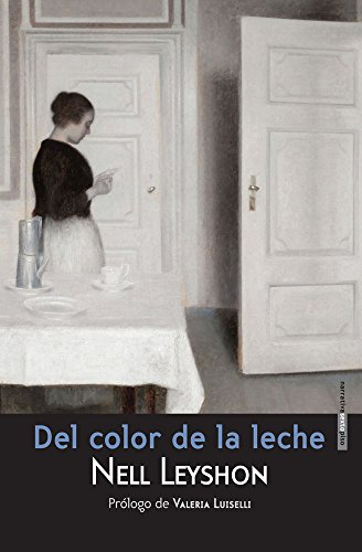 Del color de la leche por Nell Leyshon