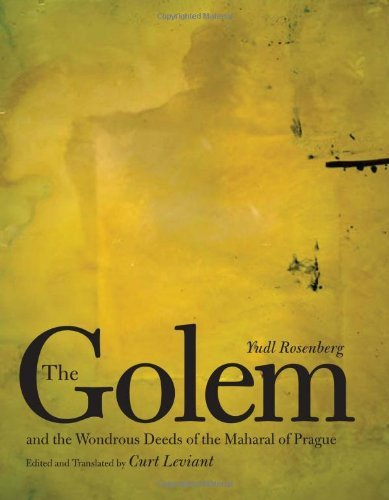 The Golem and the Wondrous Deeds of the Maharal of Prague (English Edition)