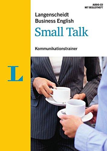 Langenscheidt Business English Small Talk - Audio-CD mit Begleitheft: Kommunikationstrainer (Langenscheidt Kommunikationstrainer Business English)
