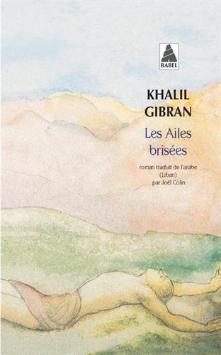Les ailes brisées par Khalil Gibran