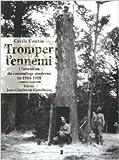 Tromper l'ennemi : L'invention du camouflage moderne en 1914-1918 de Cécile Coutin,Jean-Charles de Castelbajac (Préface) ( 24 octobre 2012 )