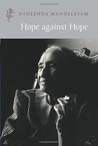 Hope Against Hope (Harvill Press Editions) by Nadezhda Mandelstam (28-May-1999) Paperback