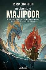 Le cycle de Majipoor, Intégrale volume 3 - Les légendes de Majipoor : Les chroniques de Majipoor ; Les montagnes de Majipoor ; Dernières nouvelles de Majipoor ; Glossaire de Majipoor
