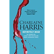 Definitely Dead: A True Blood Novel (Sookie Stackhouse Book 6)