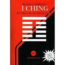 I CHING: EL LIBRO DE LAS MUTACIONES CON TRES MONEDAS