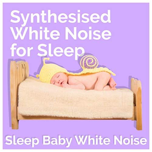 Synthesised White Noise for Sleep