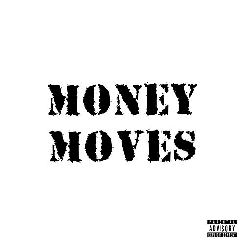 Money Moves (feat. Isaiah Anthony) [Explicit] -