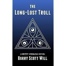 The Long-Lost Troll: A Betty Sterling Novel