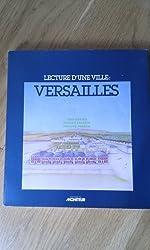 Versailles : Lecture d'une ville