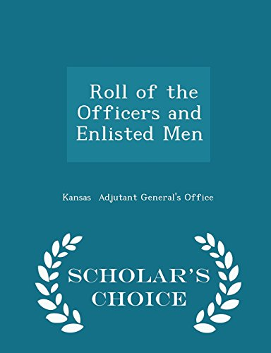 Roll of the Officers and Enlisted Men - Scholar's Choice Edition